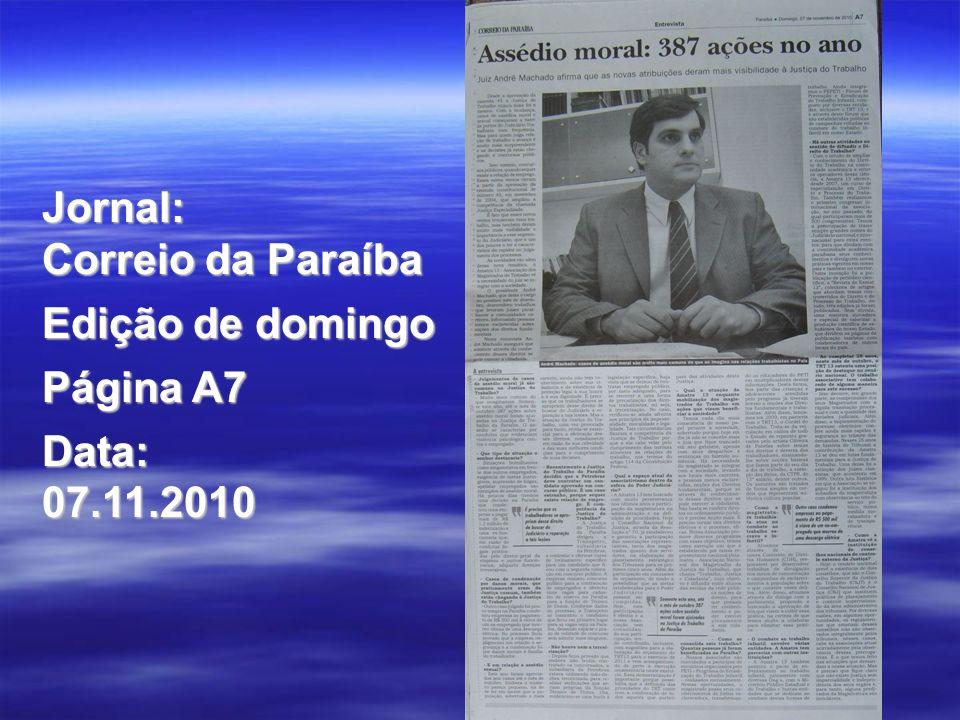 Jornal: Correio da Paraíba Edição de domingo Página A7 Data: 07.11.2010