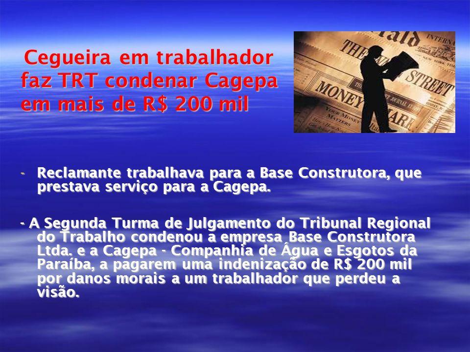 faz TRT condenar Cagepa em mais de R$ 200 mil