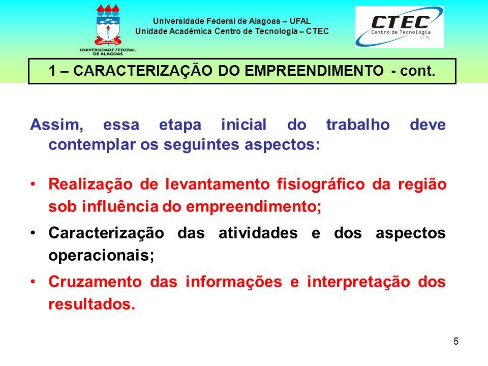 Caracterização das atividades e dos aspectos operacionais;