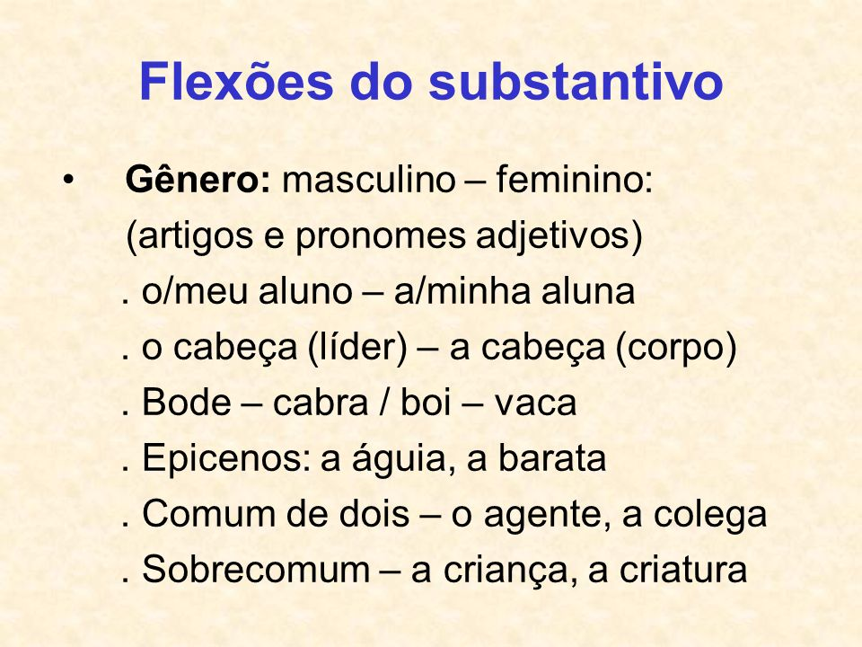 Flexões do substantivo
