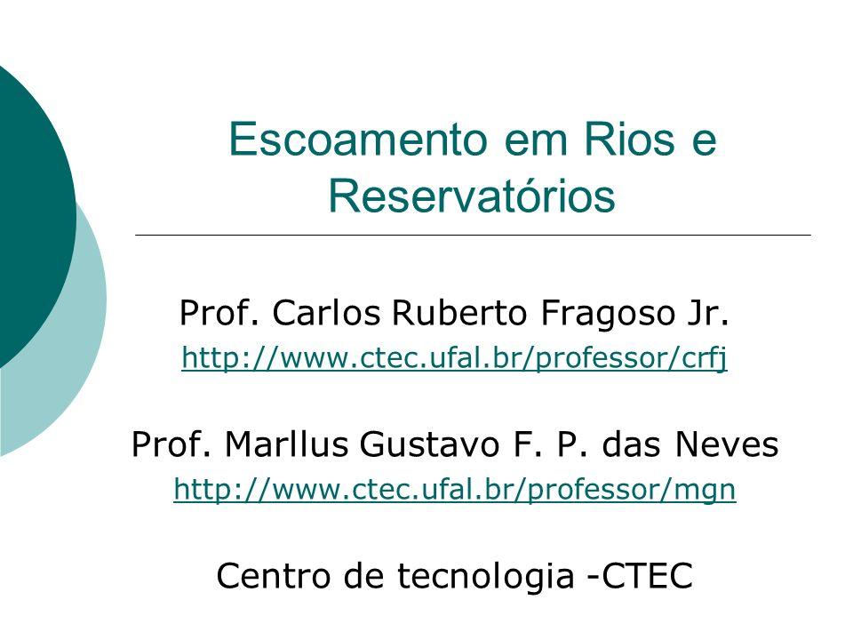 Escoamento em Rios e Reservatórios