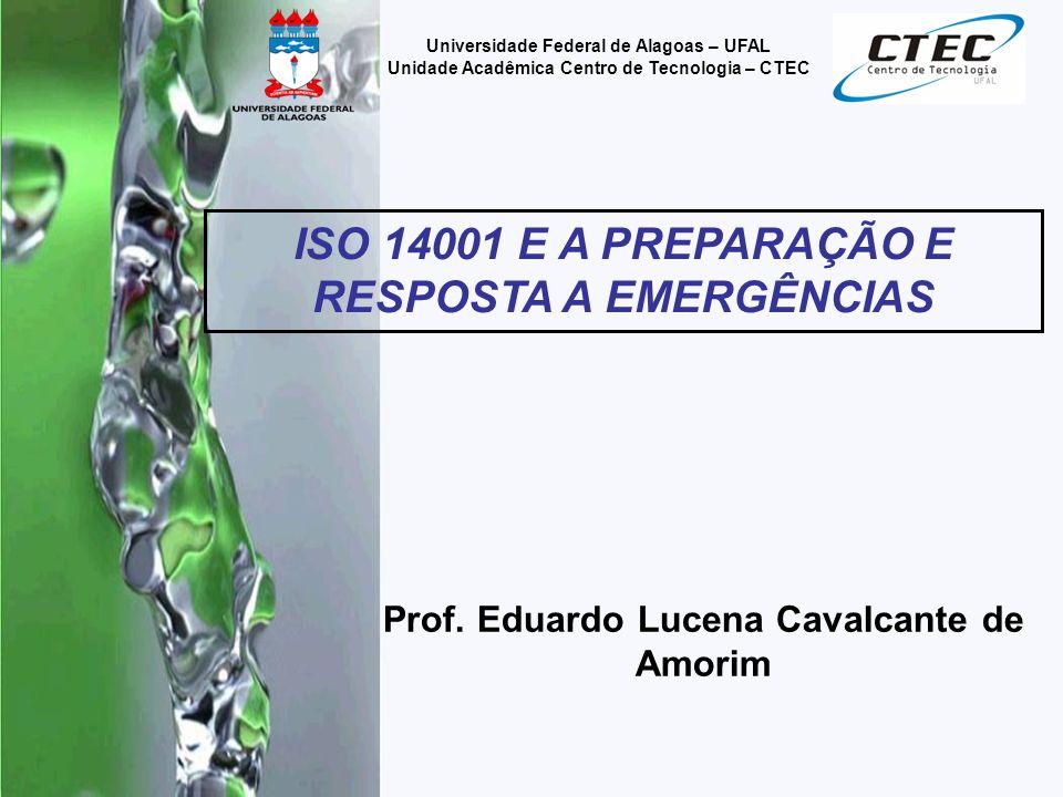 ISO 14001 E A PREPARAÇÃO E RESPOSTA A EMERGÊNCIAS