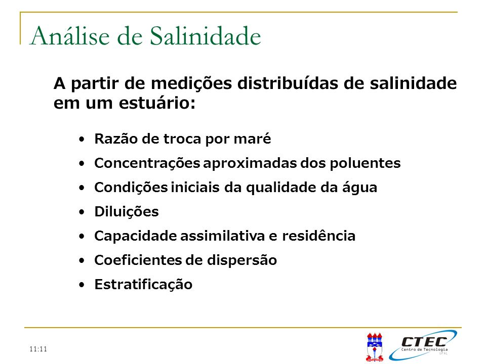 Análise de Salinidade A partir de medições distribuídas de salinidade em um estuário: Razão de troca por maré.