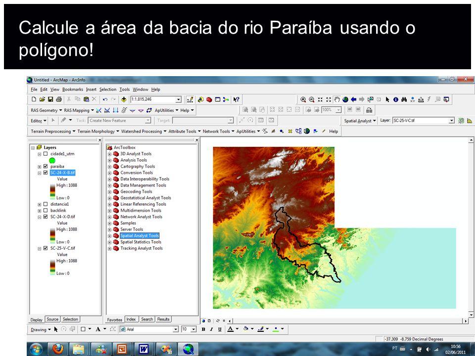 Calcule a área da bacia do rio Paraíba usando o polígono!