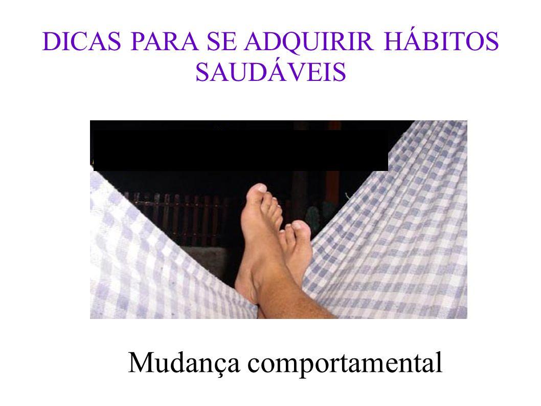 DICAS PARA SE ADQUIRIR HÁBITOS SAUDÁVEIS