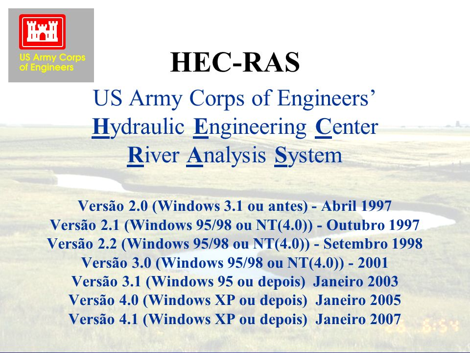 HEC-RAS US Army Corps of Engineers' Hydraulic Engineering Center