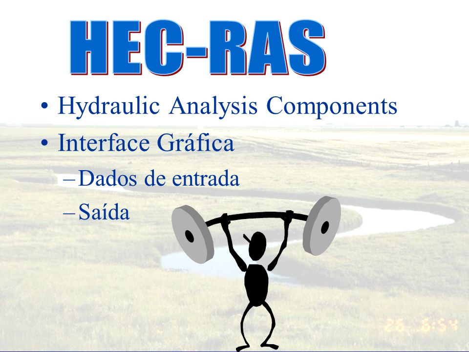 HEC-RAS Hydraulic Analysis Components Interface Gráfica