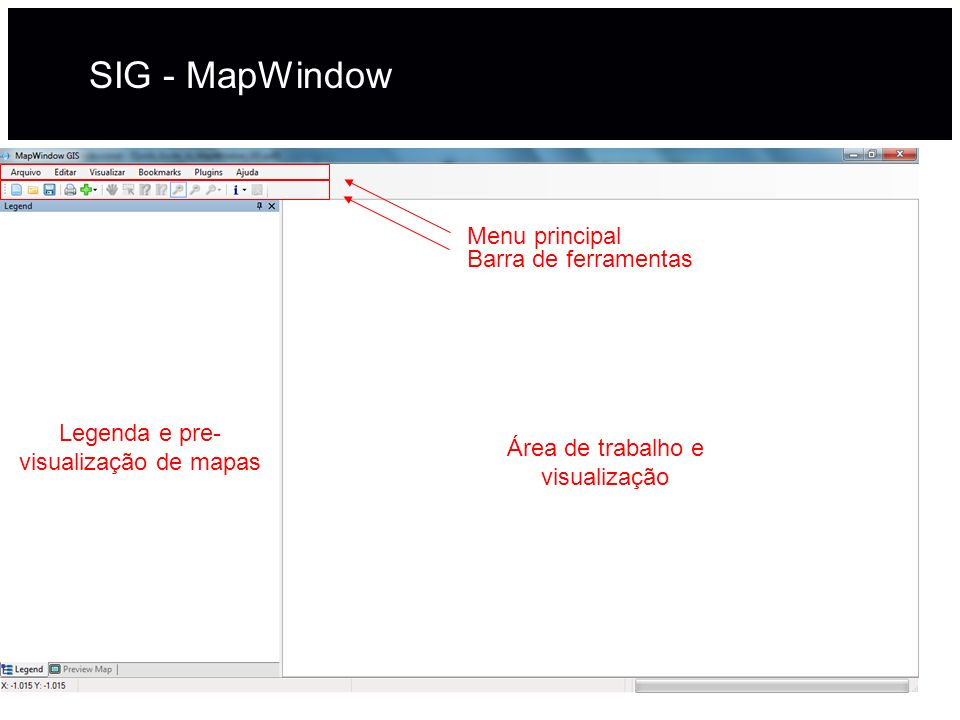 SIG - MapWindow Menu principal Barra de ferramentas