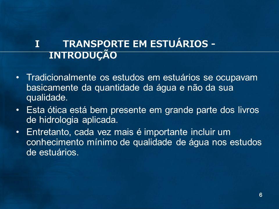 I TRANSPORTE EM ESTUÁRIOS - INTRODUÇÃO