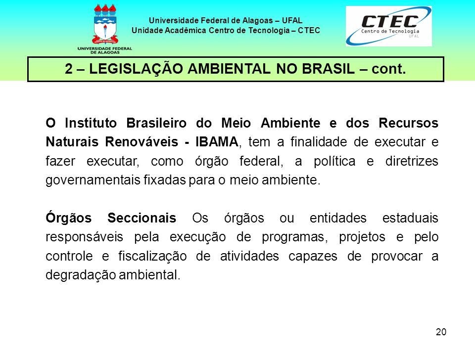 2 – LEGISLAÇÃO AMBIENTAL NO BRASIL – cont.