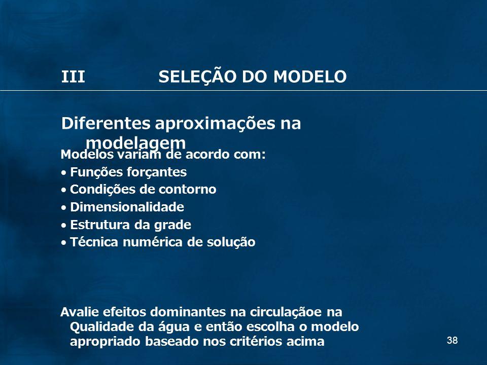 Diferentes aproximações na modelagem