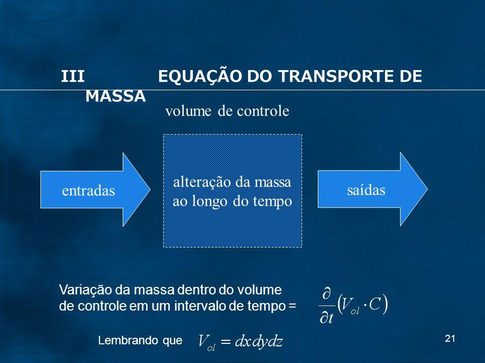 III EQUAÇÃO DO TRANSPORTE DE MASSA