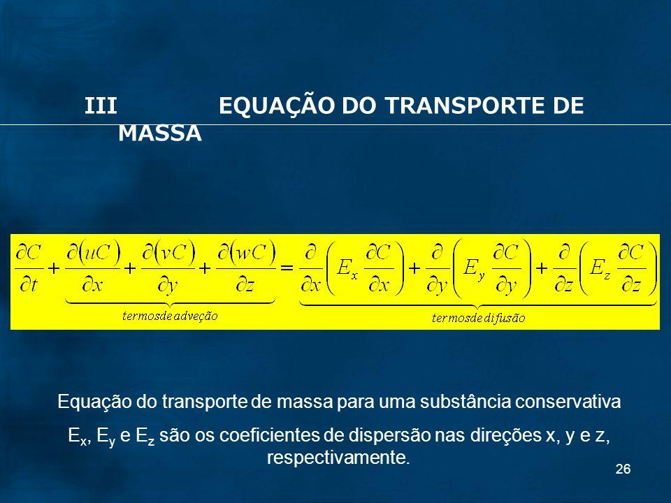 Equação do transporte de massa para uma substância conservativa