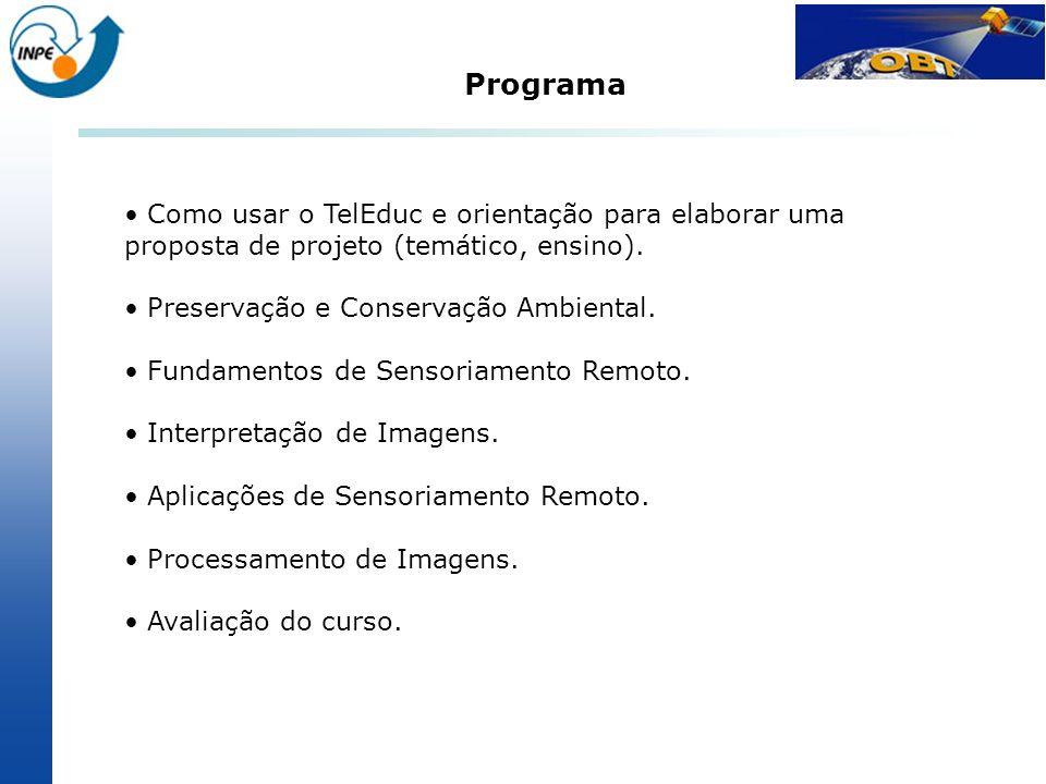 Programa Como usar o TelEduc e orientação para elaborar uma proposta de projeto (temático, ensino).