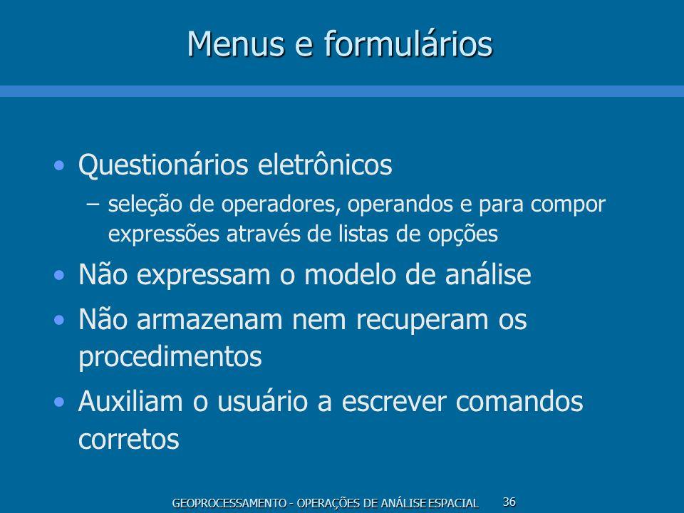 Menus e formulários Questionários eletrônicos