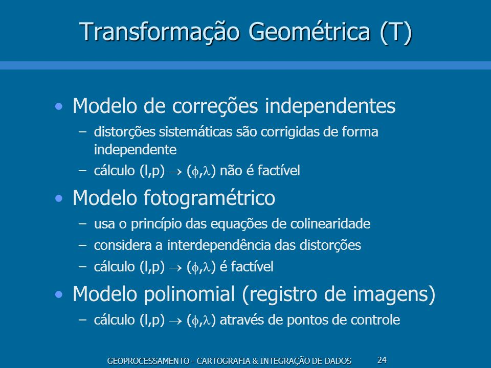 Transformação Geométrica (T)