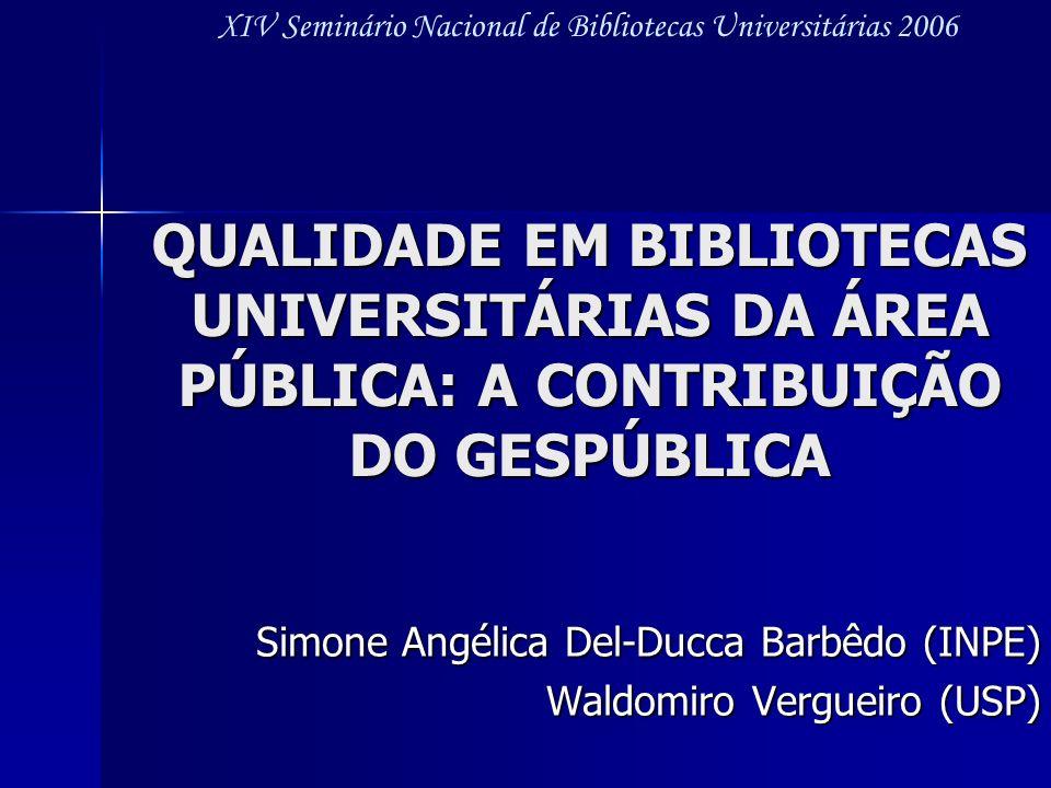 Simone Angélica Del-Ducca Barbêdo (INPE) Waldomiro Vergueiro (USP)