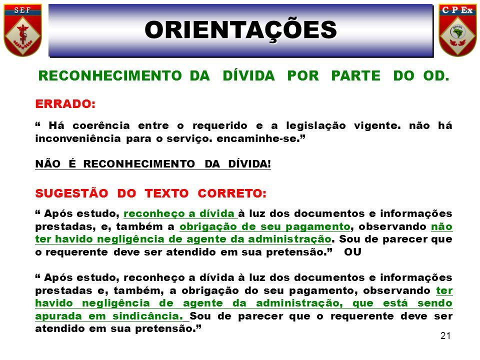 RECONHECIMENTO DA DÍVIDA POR PARTE DO OD.