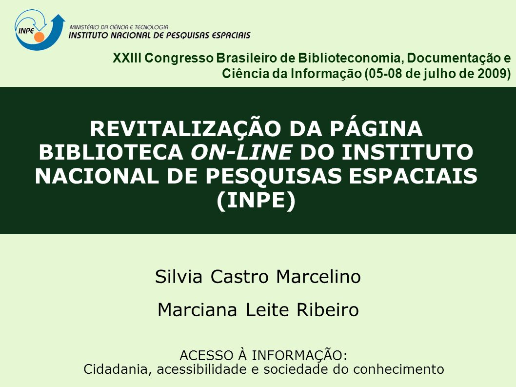 XXIII Congresso Brasileiro de Biblioteconomia, Documentação e Ciência da Informação (05-08 de julho de 2009)