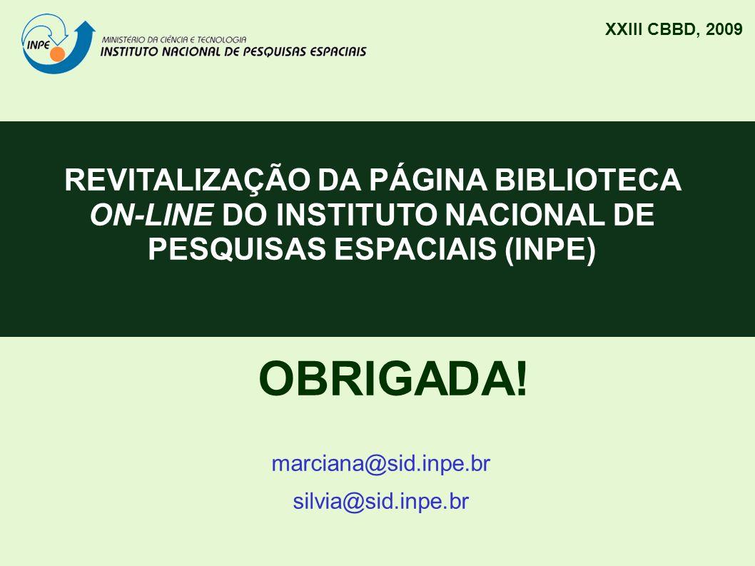 XXIII CBBD, 2009 REVITALIZAÇÃO DA PÁGINA BIBLIOTECA ON-LINE DO INSTITUTO NACIONAL DE PESQUISAS ESPACIAIS (INPE)