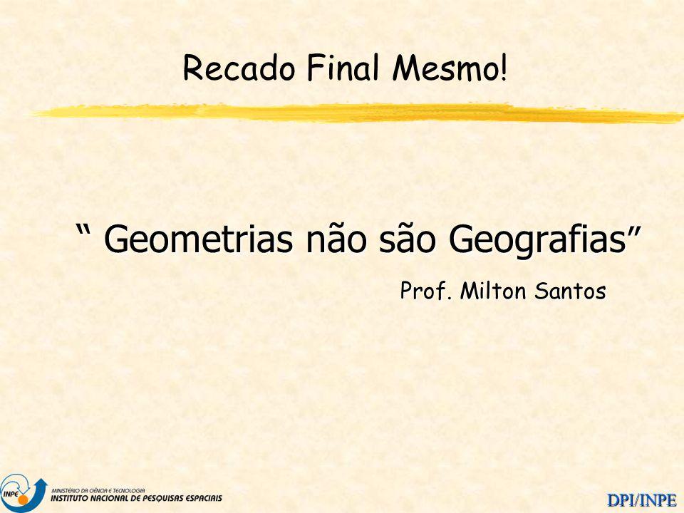 Geometrias não são Geografias