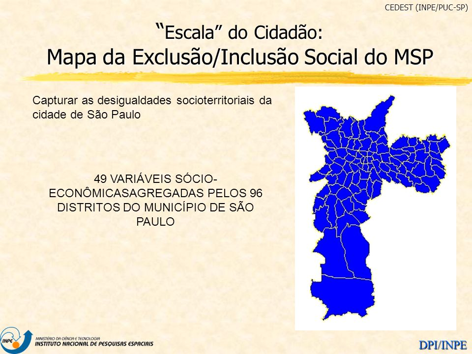 Escala do Cidadão: Mapa da Exclusão/Inclusão Social do MSP