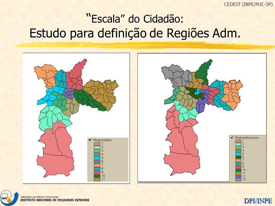 Escala do Cidadão: Estudo para definição de Regiões Adm.