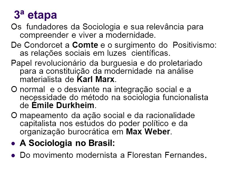 3ª etapa A Sociologia no Brasil: