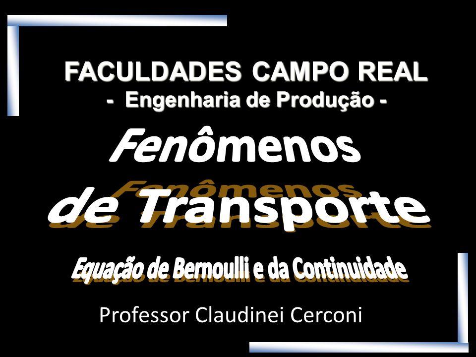 - Engenharia de Produção - Equação de Bernoulli e da Continuidade