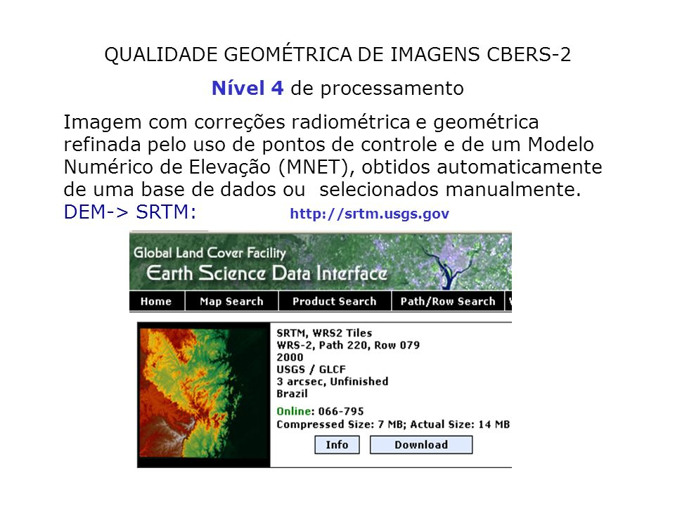 QUALIDADE GEOMÉTRICA DE IMAGENS CBERS-2 Nível 4 de processamento