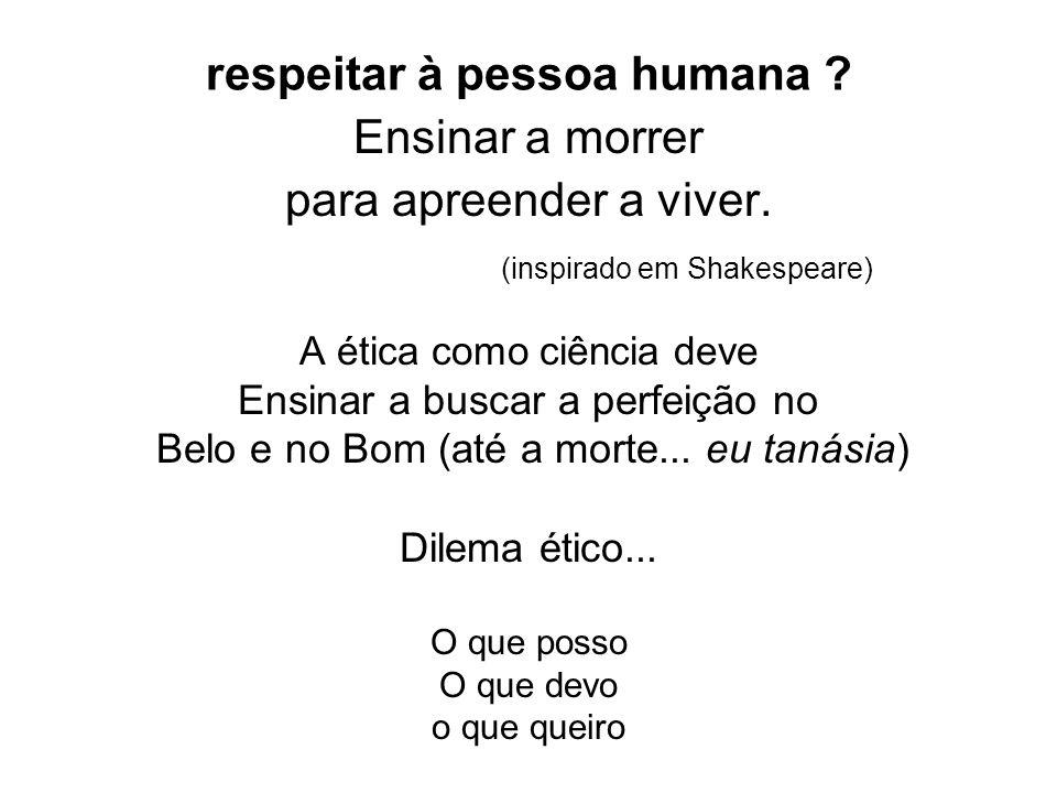 respeitar à pessoa humana