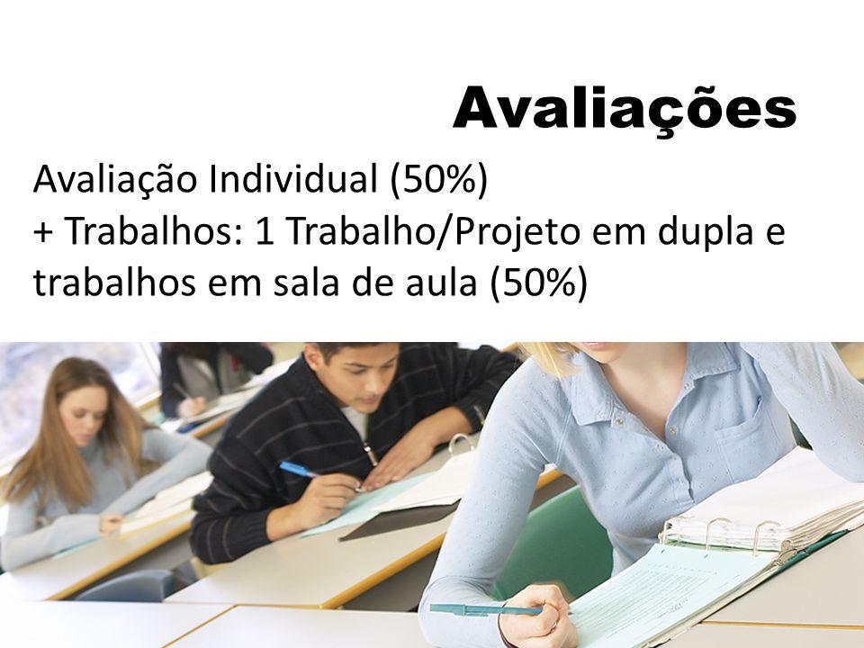 Avaliações Avaliação Individual (50%)