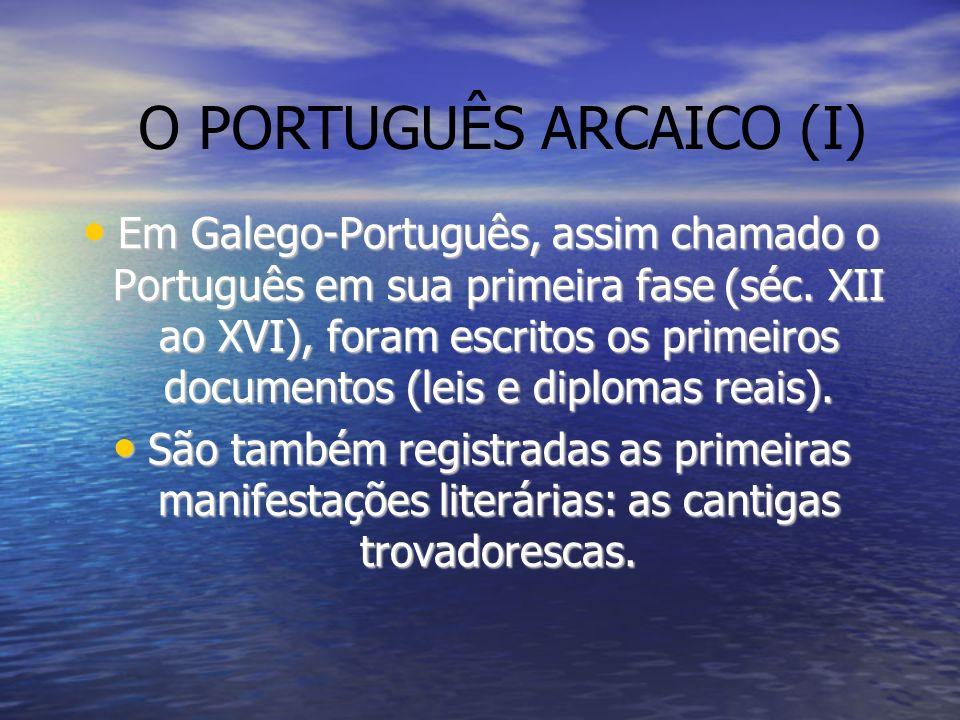 O PORTUGUÊS ARCAICO (I)