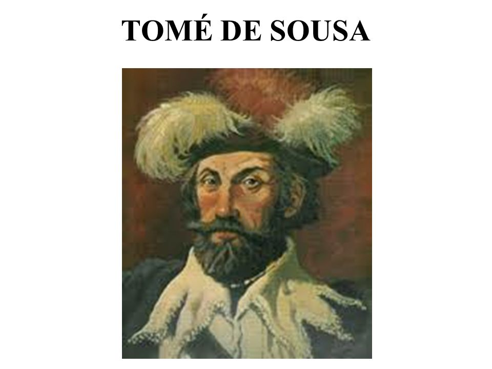 TOMÉ DE SOUSA