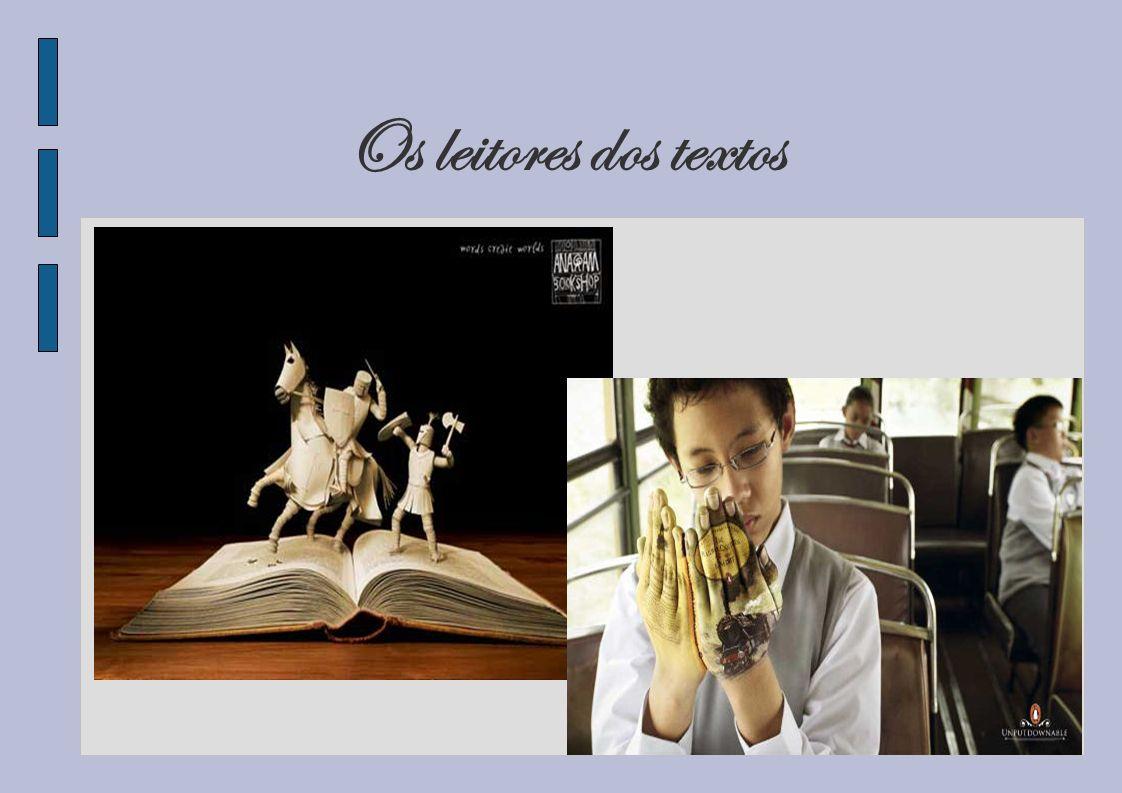 Os leitores dos textos