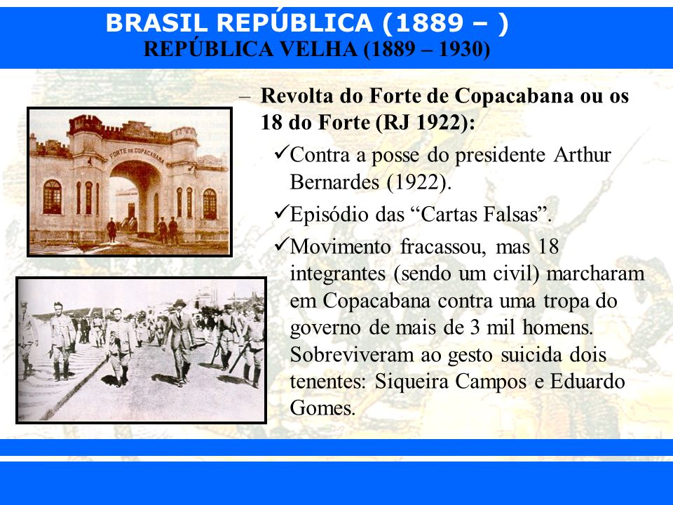 Revolta do Forte de Copacabana ou os 18 do Forte (RJ 1922):