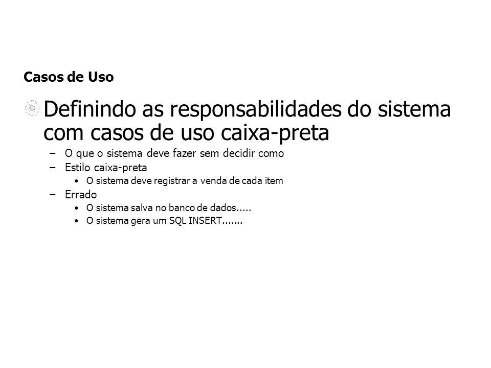 Definindo as responsabilidades do sistema com casos de uso caixa-preta