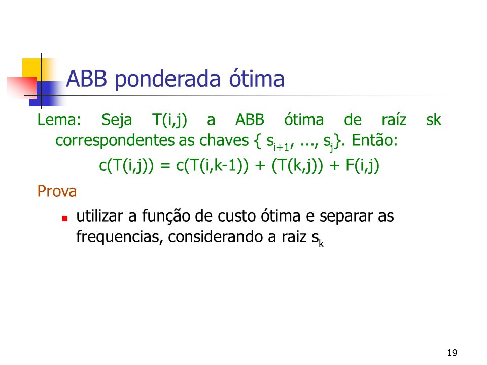 c(T(i,j)) = c(T(i,k-1)) + (T(k,j)) + F(i,j)