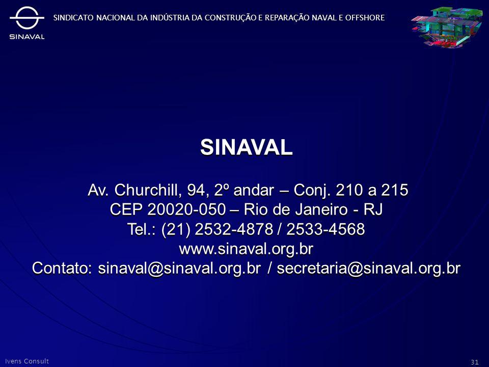 SINAVAL Av. Churchill, 94, 2º andar – Conj. 210 a 215