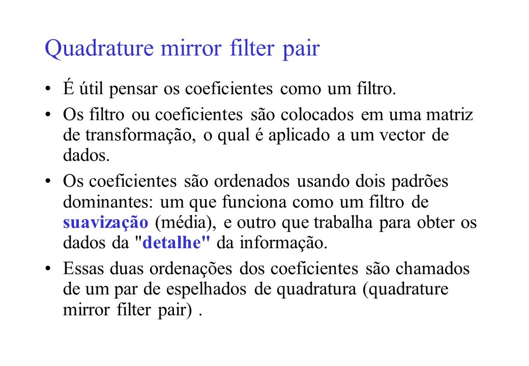 Quadrature mirror filter pair