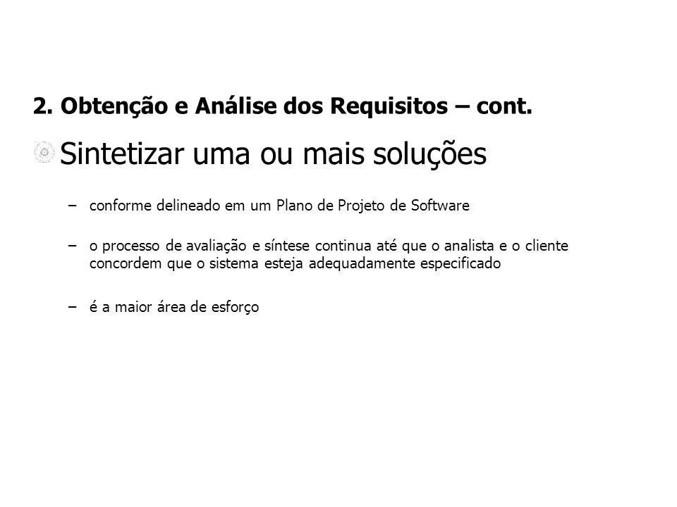 2. Obtenção e Análise dos Requisitos – cont.