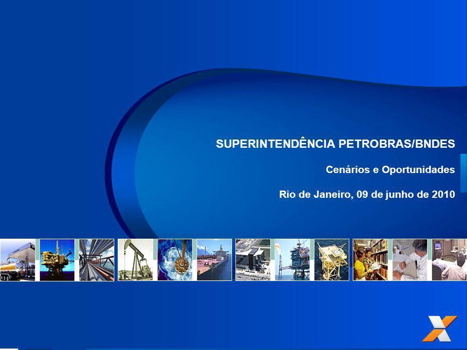 SUPERINTENDÊNCIA PETROBRAS/BNDES