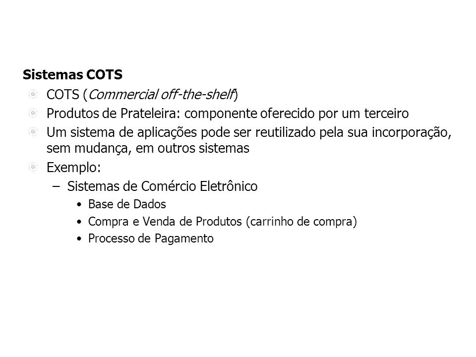 COTS (Commercial off-the-shelf)