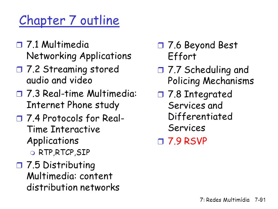 Chapter 7 outline 7.1 Multimedia Networking Applications