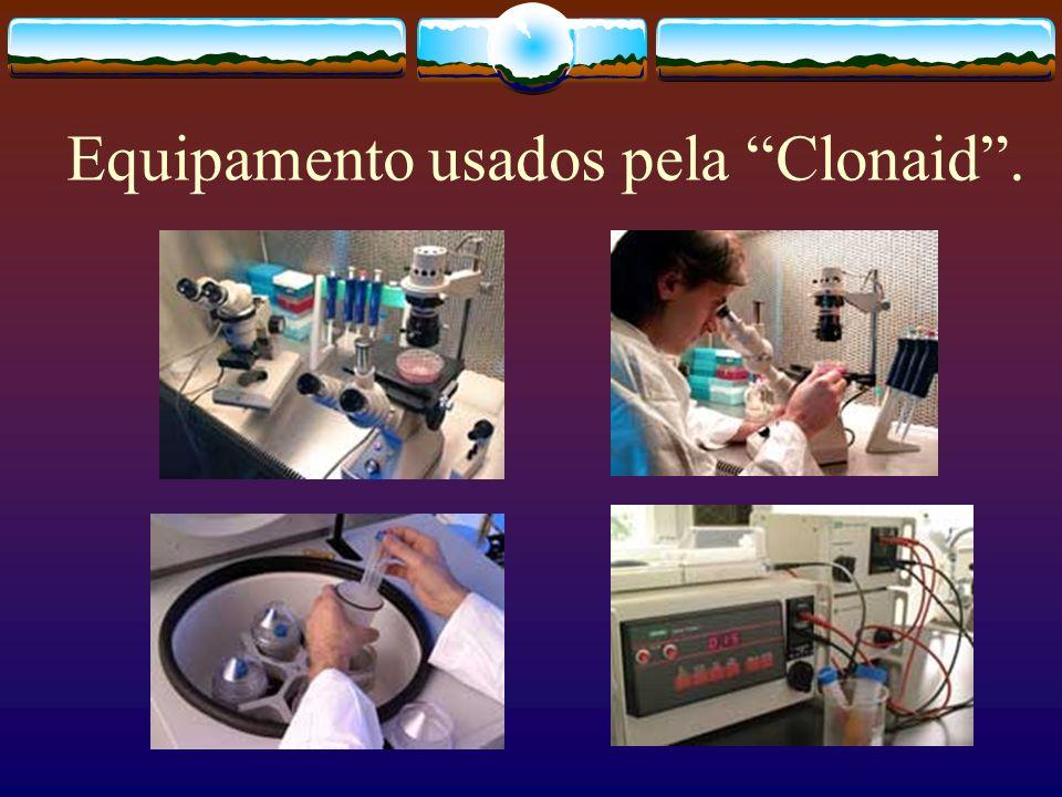 Equipamento usados pela Clonaid .