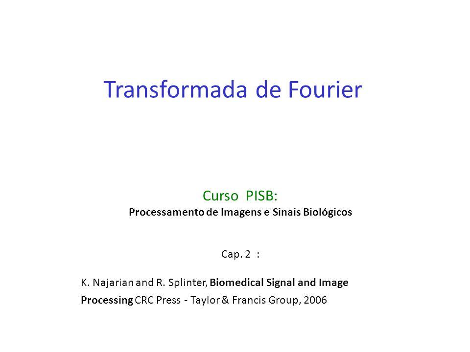 Processamento de Imagens e Sinais Biológicos