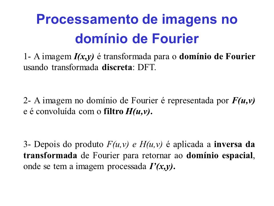Processamento de imagens no domínio de Fourier