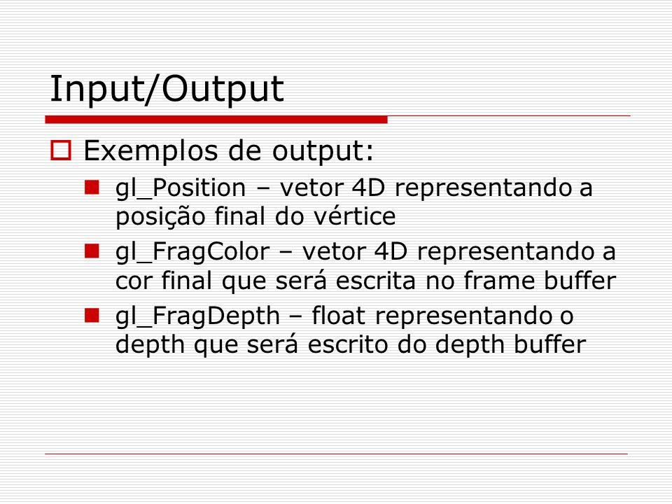 Input/Output Exemplos de output: