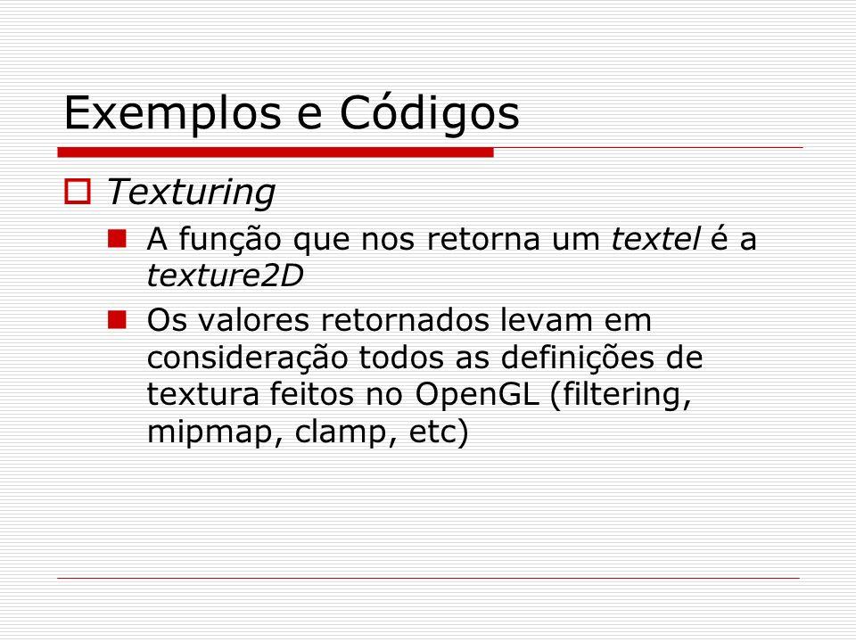 Exemplos e Códigos Texturing
