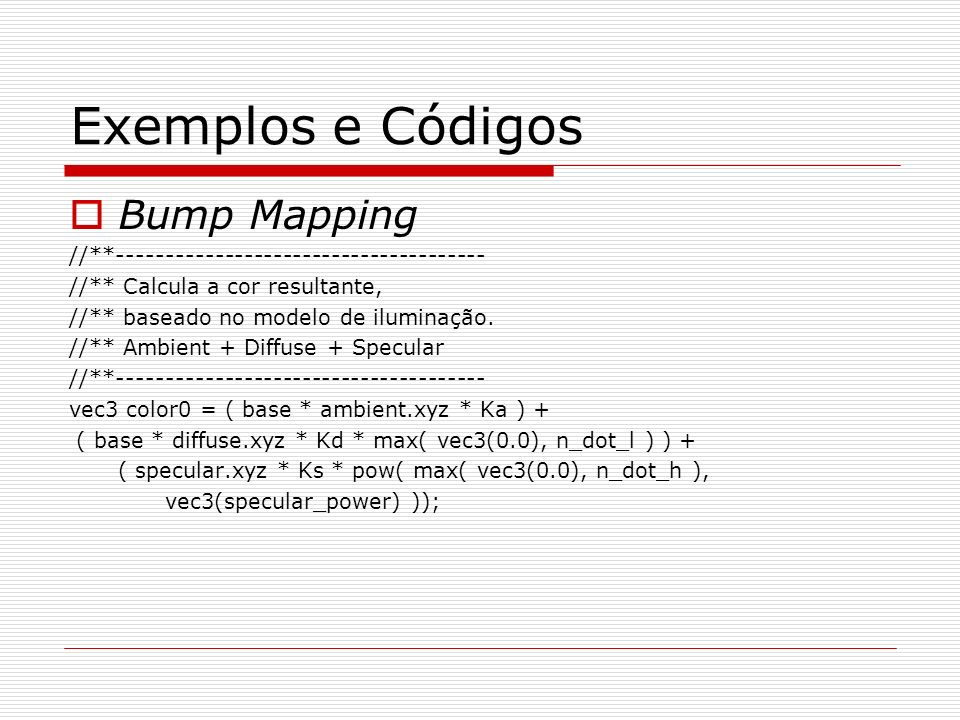 Exemplos e Códigos Bump Mapping